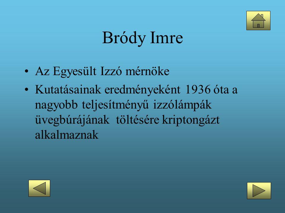 Bródy Imre Az Egyesült Izzó mérnöke