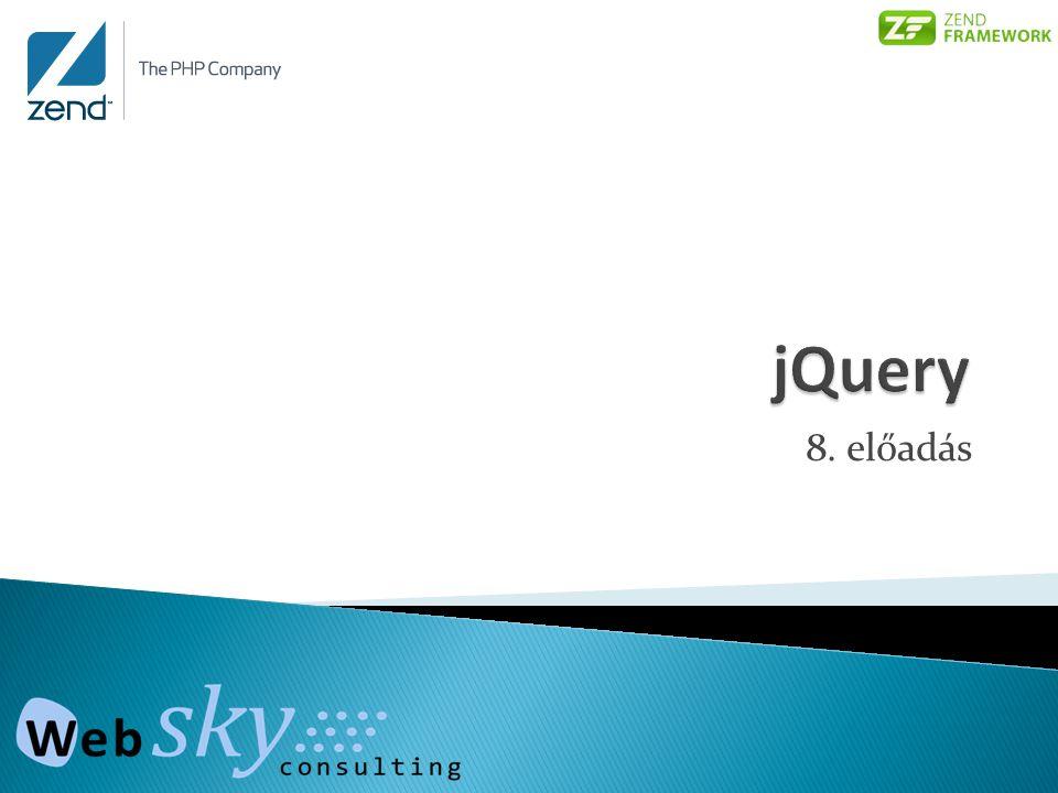jQuery 8. előadás