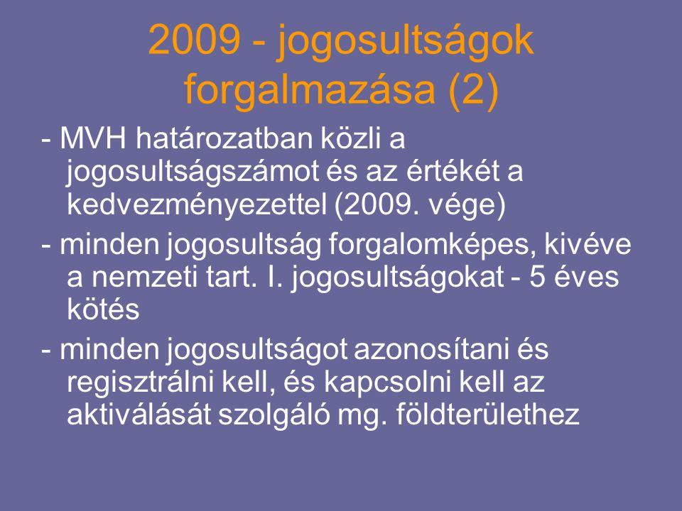2009 - jogosultságok forgalmazása (2)