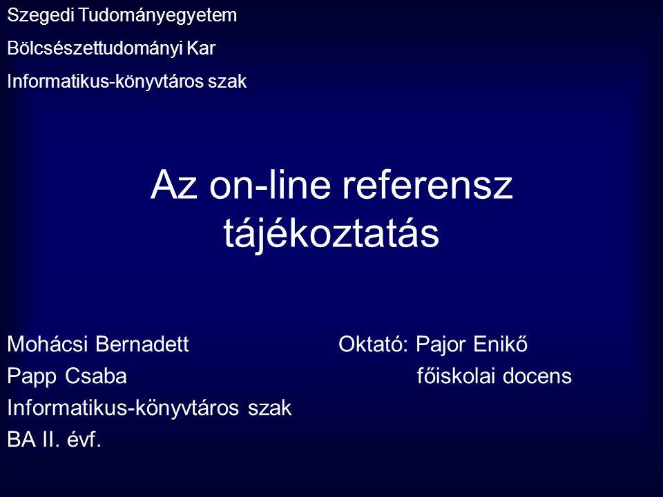 Az on-line referensz tájékoztatás