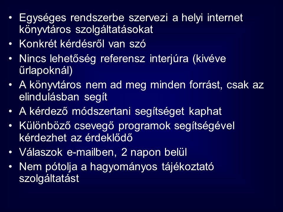 Egységes rendszerbe szervezi a helyi internet könyvtáros szolgáltatásokat
