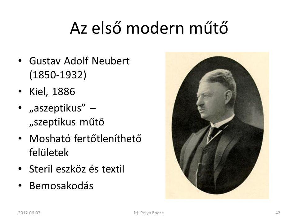 Az első modern műtő Gustav Adolf Neubert (1850-1932) Kiel, 1886