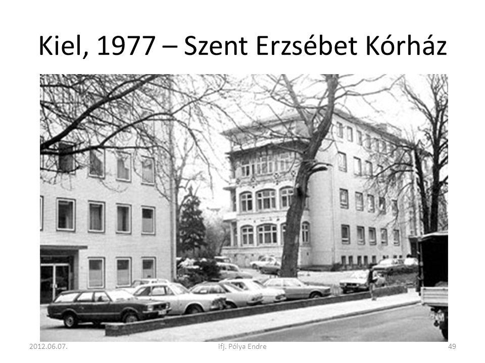 Kiel, 1977 – Szent Erzsébet Kórház