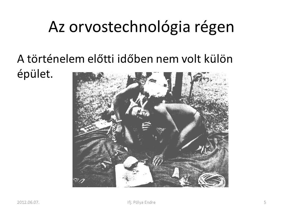 Az orvostechnológia régen