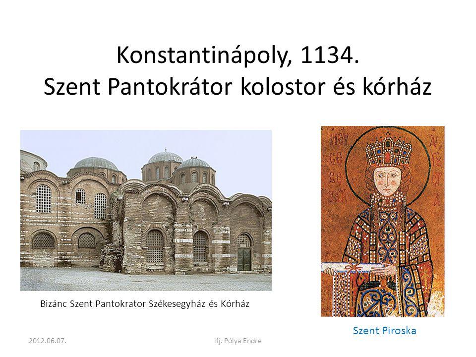 Konstantinápoly, 1134. Szent Pantokrátor kolostor és kórház