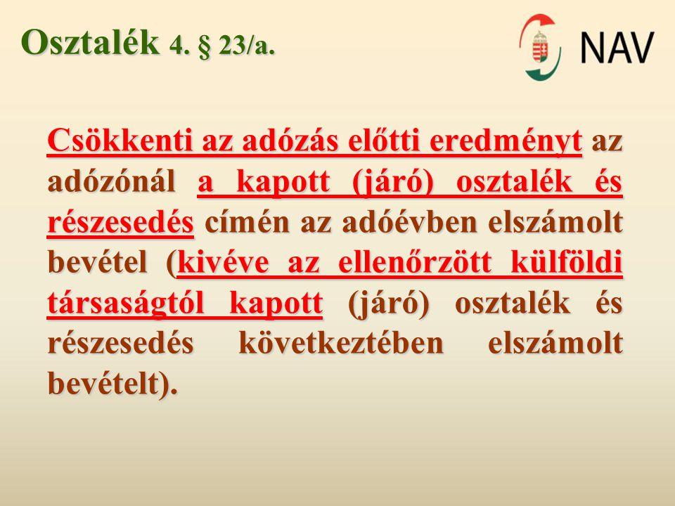 Osztalék 4. § 23/a.