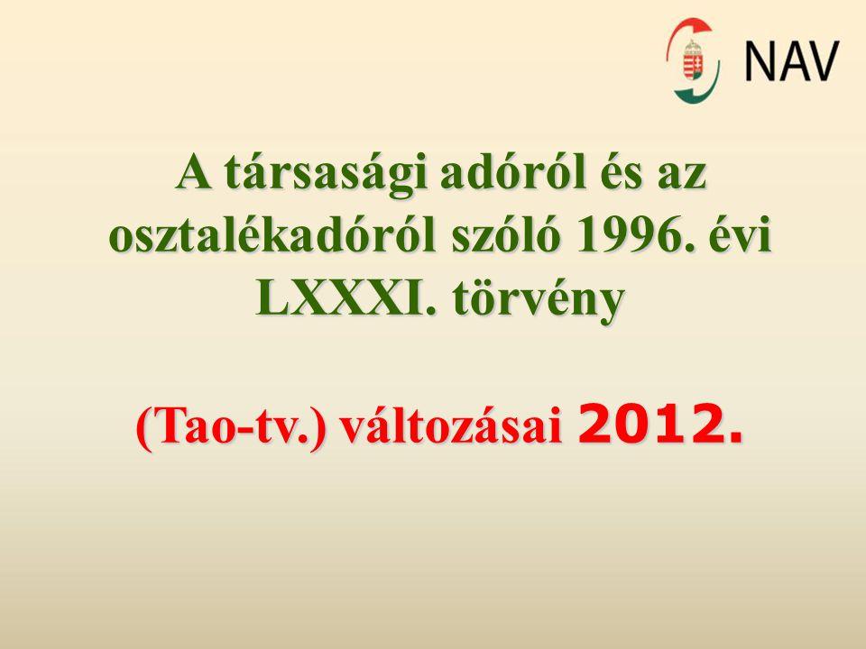 A társasági adóról és az osztalékadóról szóló 1996. évi LXXXI. törvény