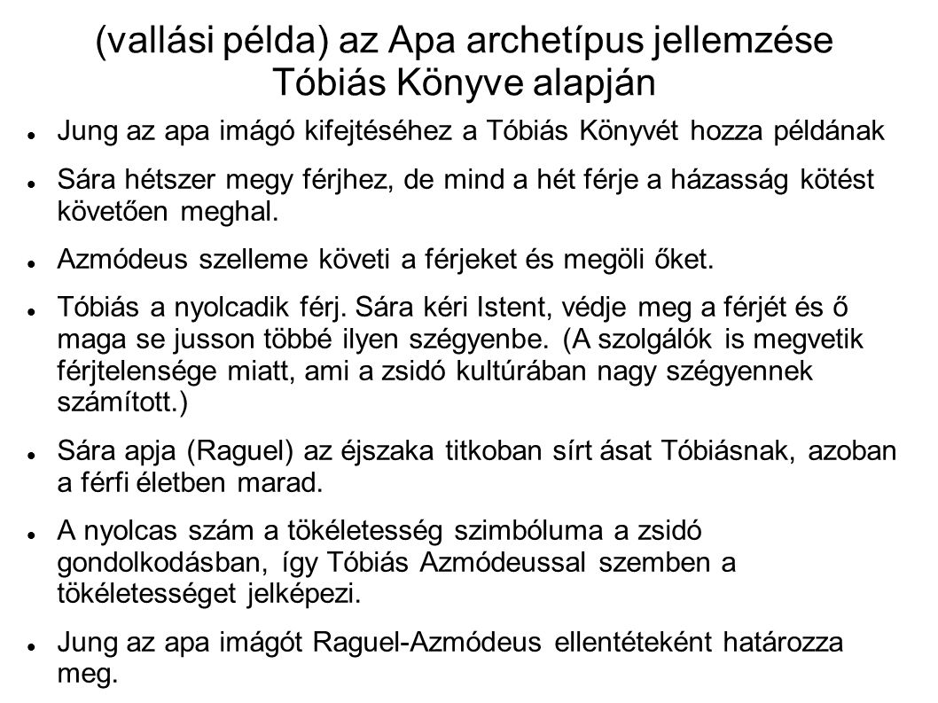 (vallási példa) az Apa archetípus jellemzése Tóbiás Könyve alapján
