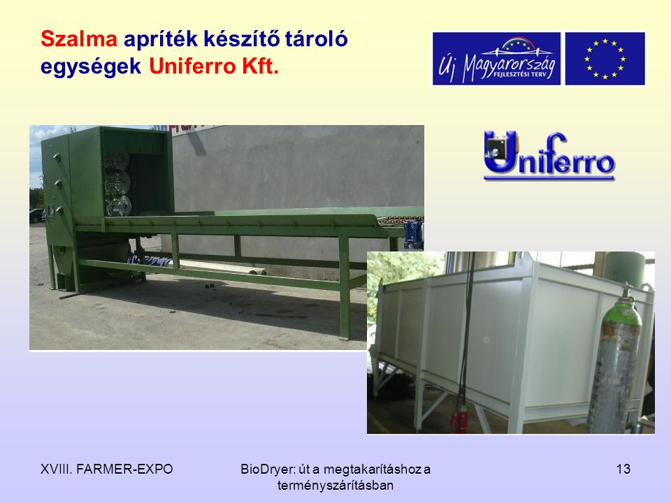 Szalma apríték készítő tároló egységek Uniferro Kft.