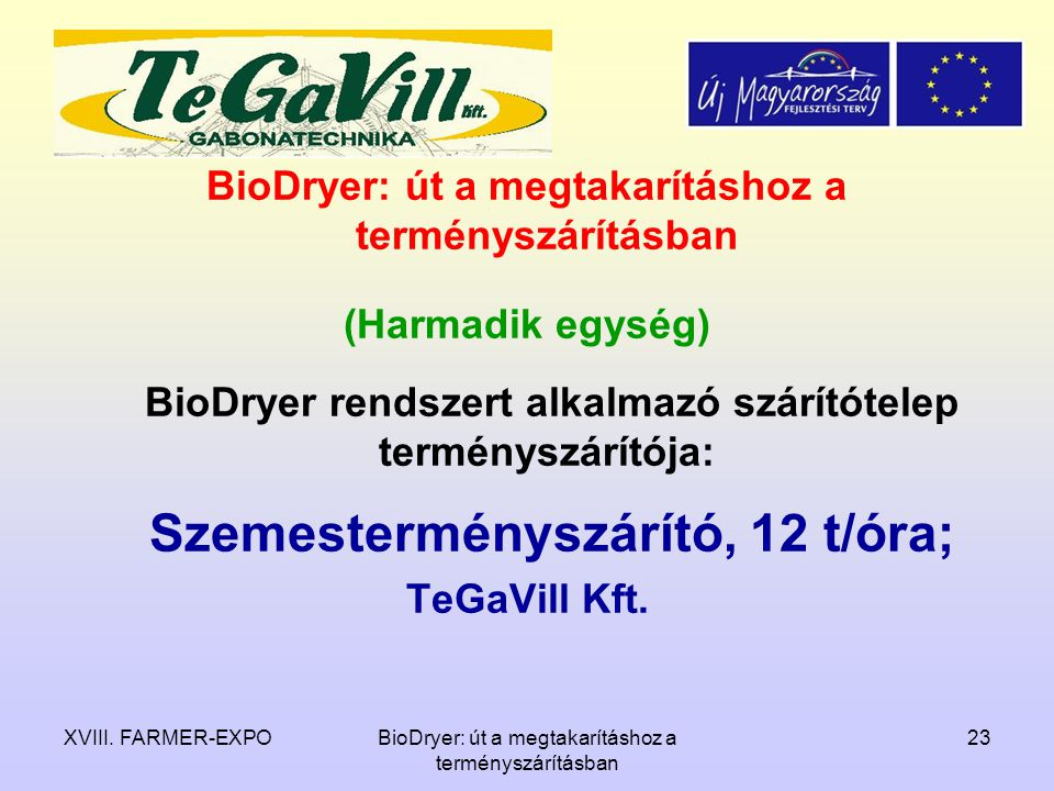 BioDryer: út a megtakarításhoz a terményszárításban