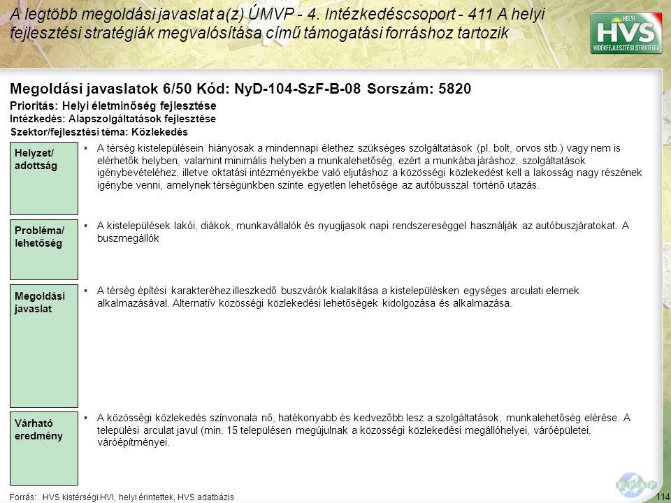 Megoldási javaslatok 6/50 Kód: NyD-104-SzF-B-08 Sorszám: 5820