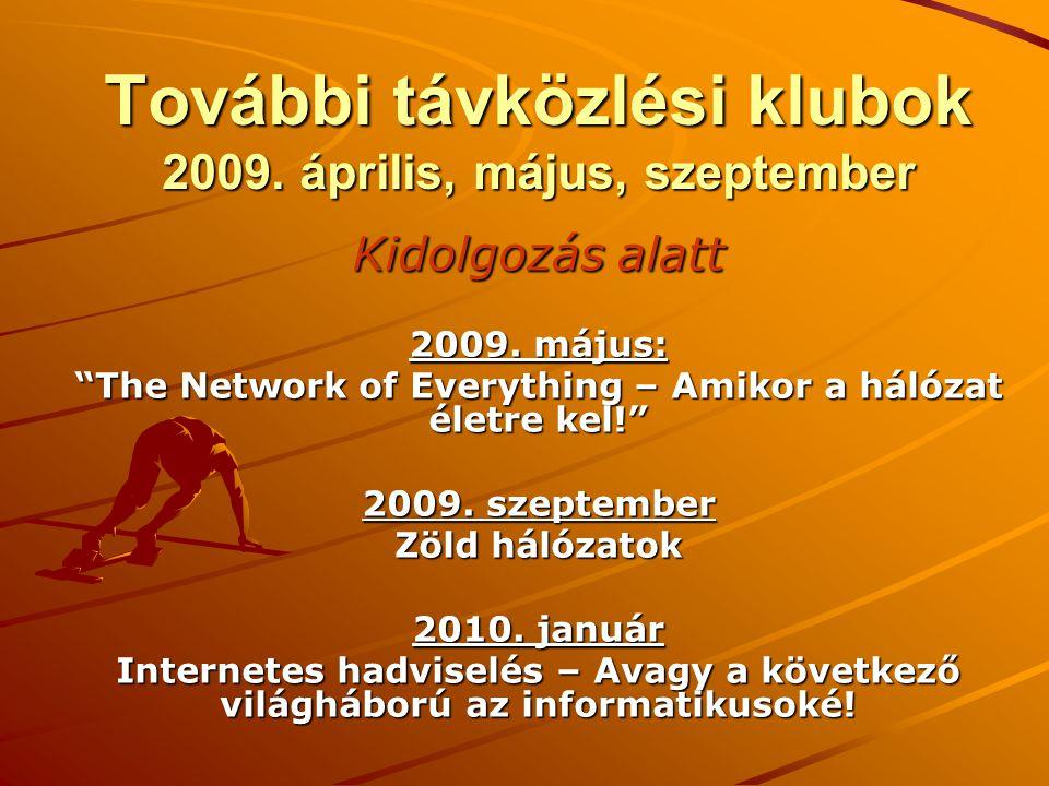 További távközlési klubok 2009. április, május, szeptember