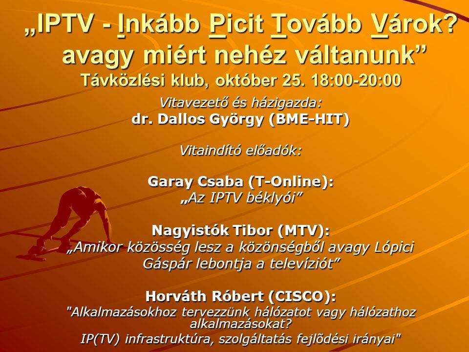 """""""IPTV - Inkább Picit Tovább Várok"""