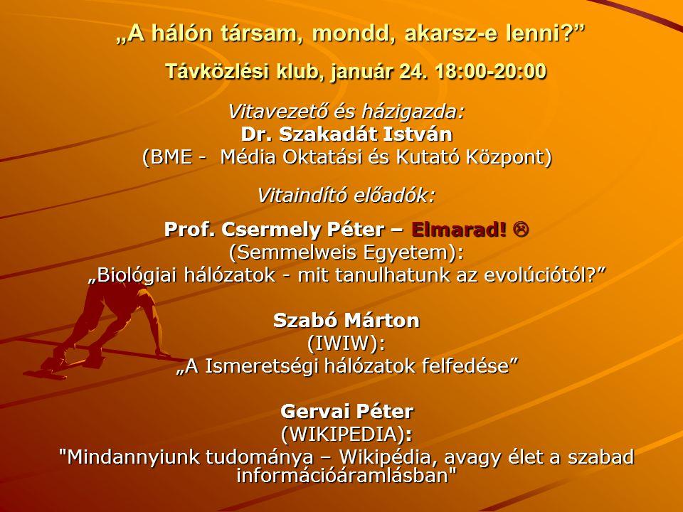 Prof. Csermely Péter – Elmarad! 