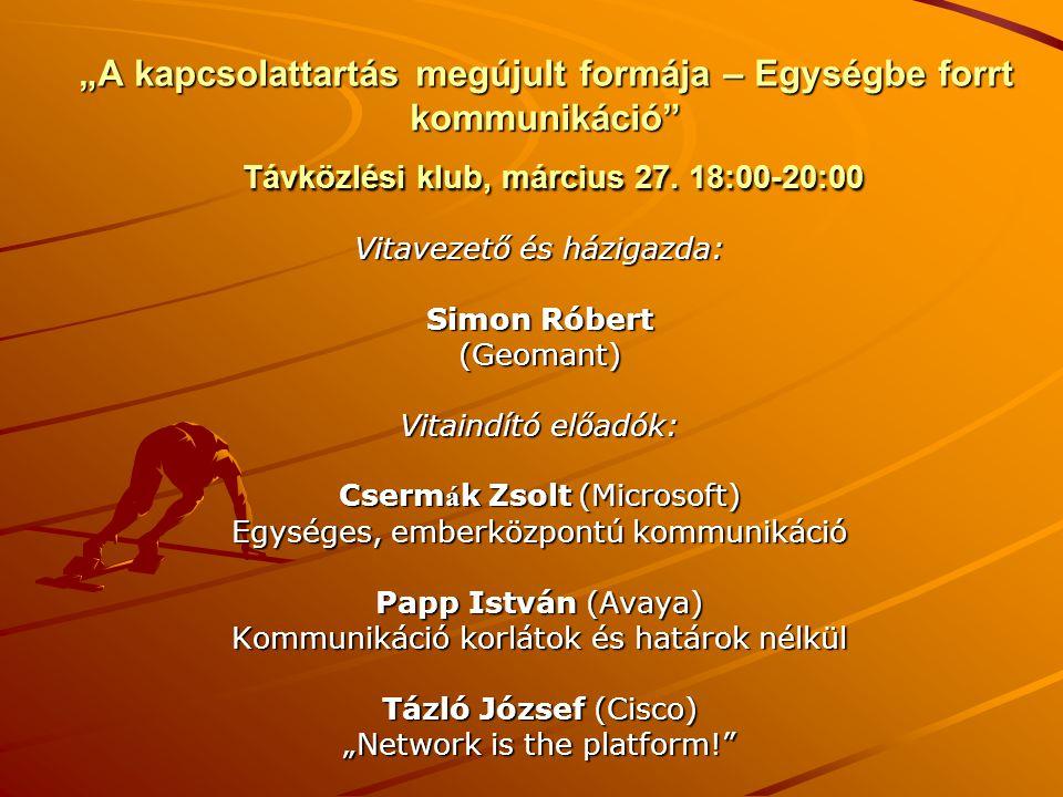 """""""A kapcsolattartás megújult formája – Egységbe forrt kommunikáció Távközlési klub, március 27. 18:00-20:00"""