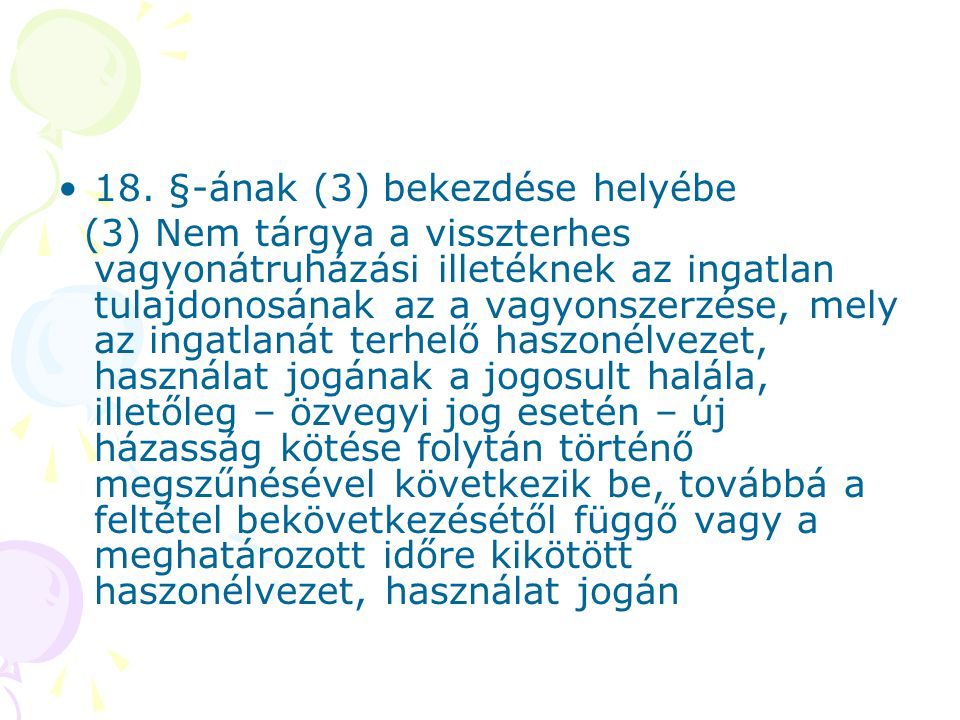 18. §-ának (3) bekezdése helyébe