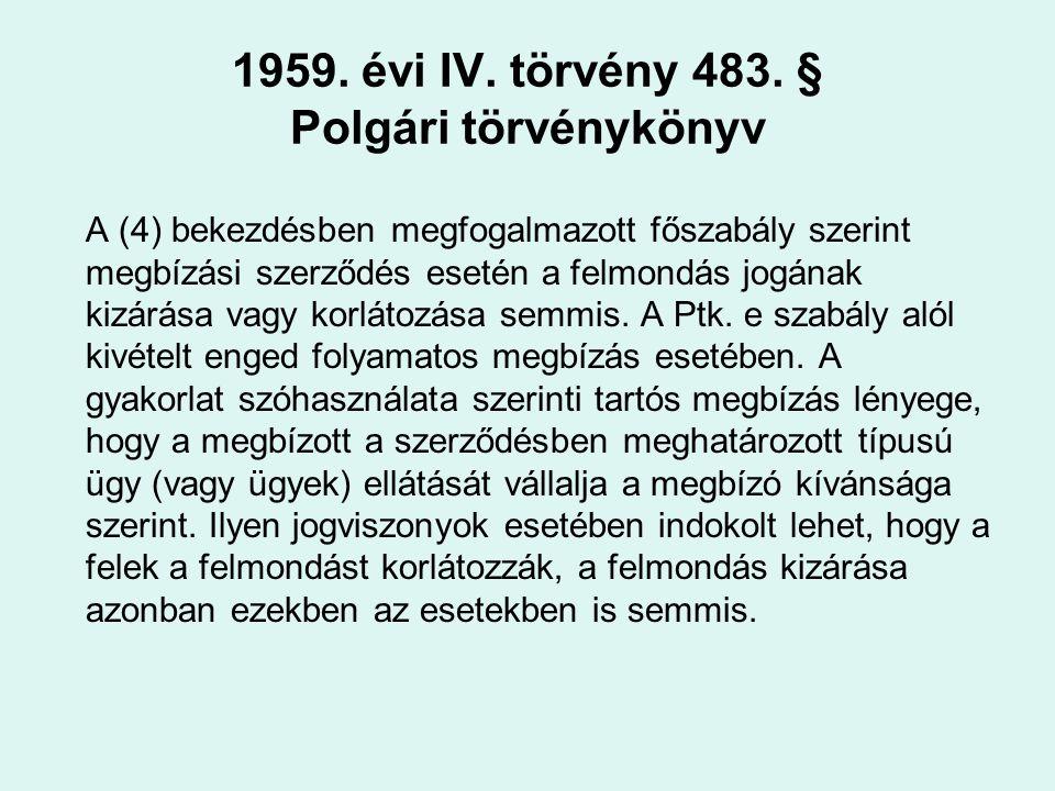 1959. évi IV. törvény 483. § Polgári törvénykönyv