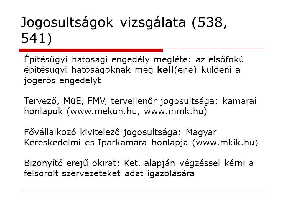 Jogosultságok vizsgálata (538, 541)