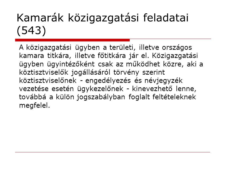 Kamarák közigazgatási feladatai (543)