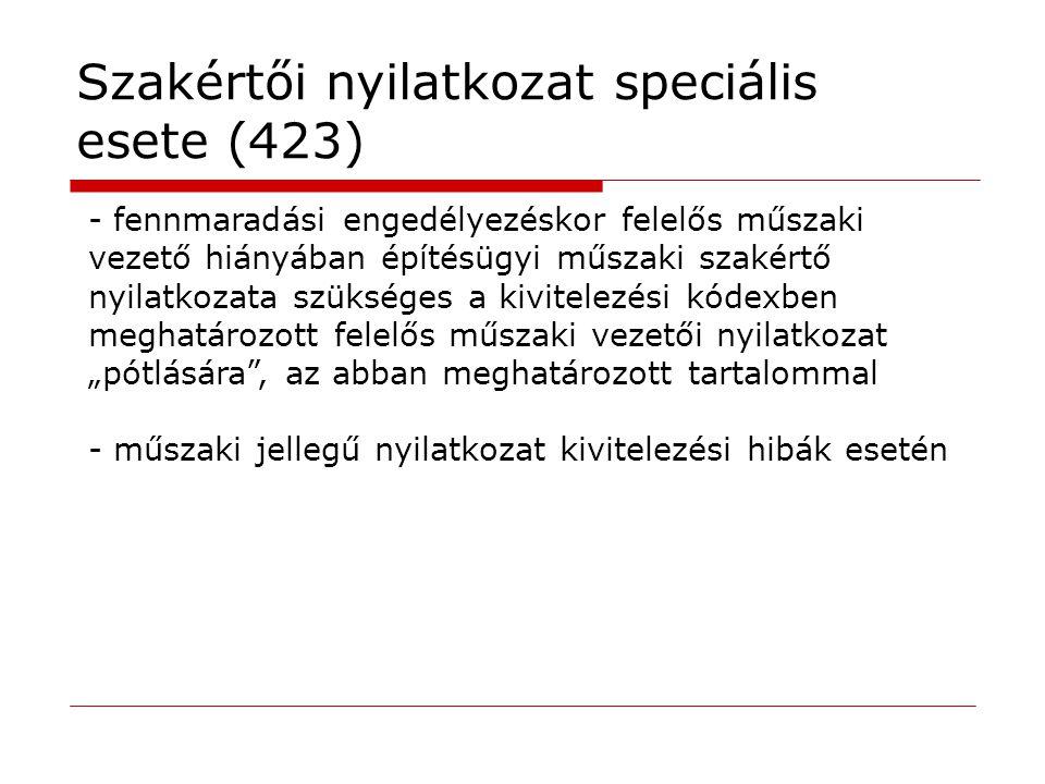 Szakértői nyilatkozat speciális esete (423)