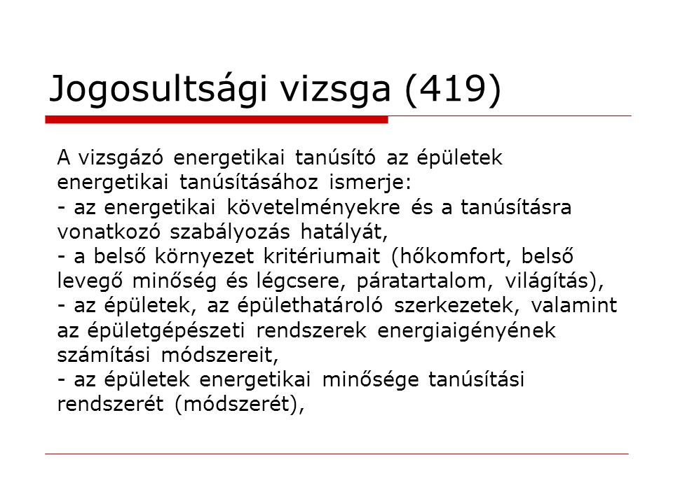 Jogosultsági vizsga (419)