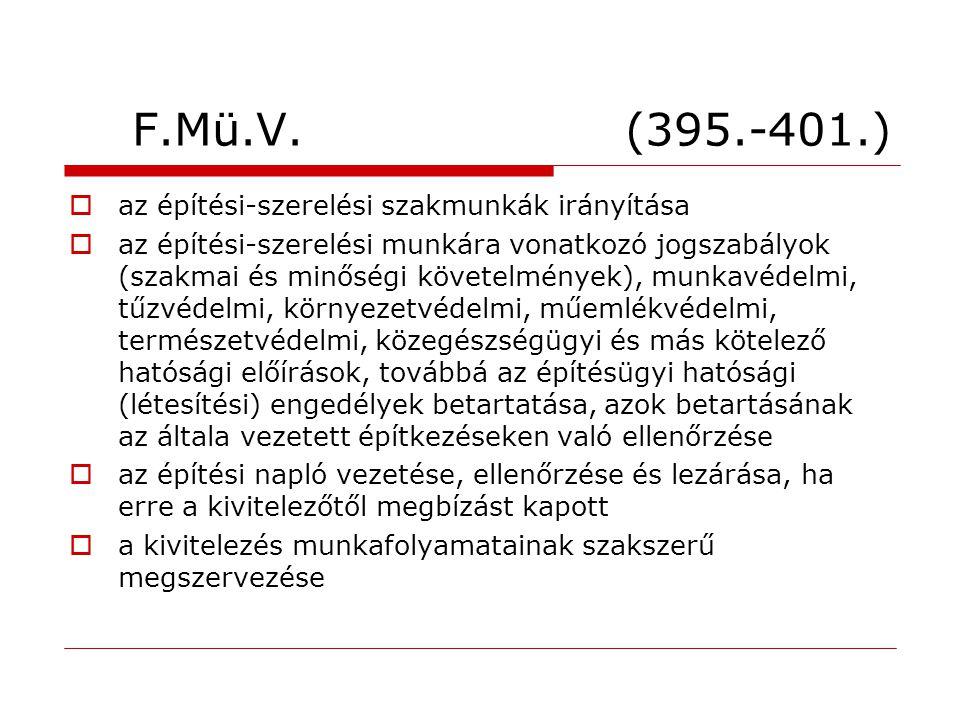 F.Mü.V. (395.-401.) az építési-szerelési szakmunkák irányítása