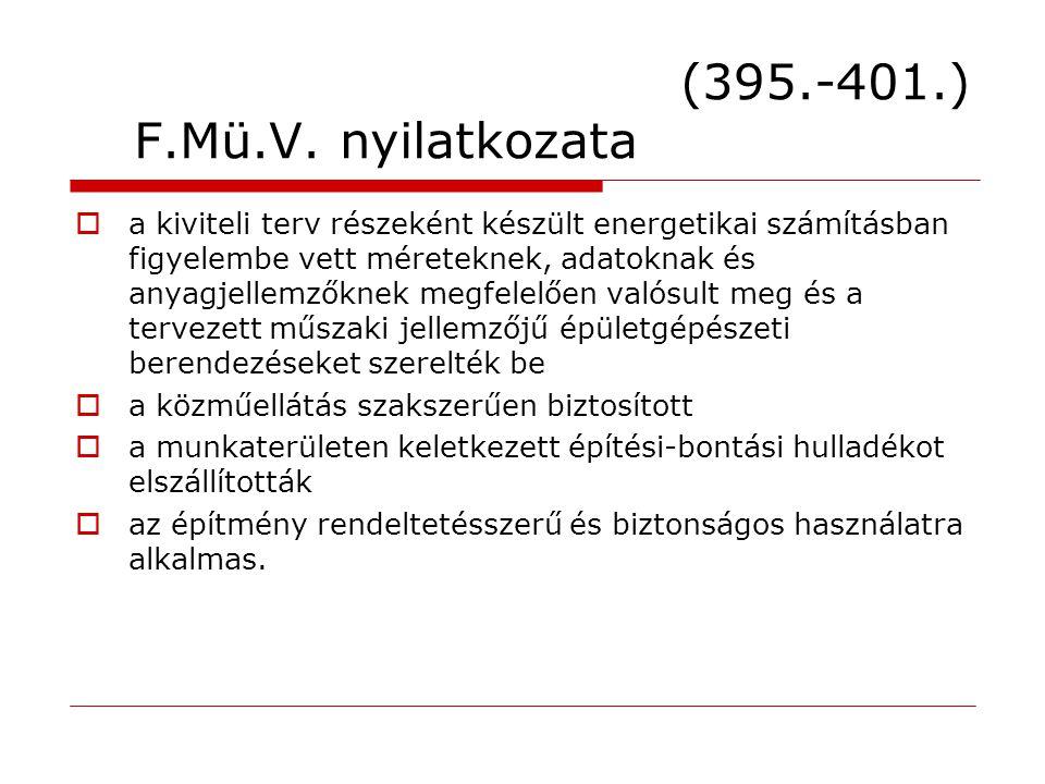 (395.-401.) F.Mü.V. nyilatkozata