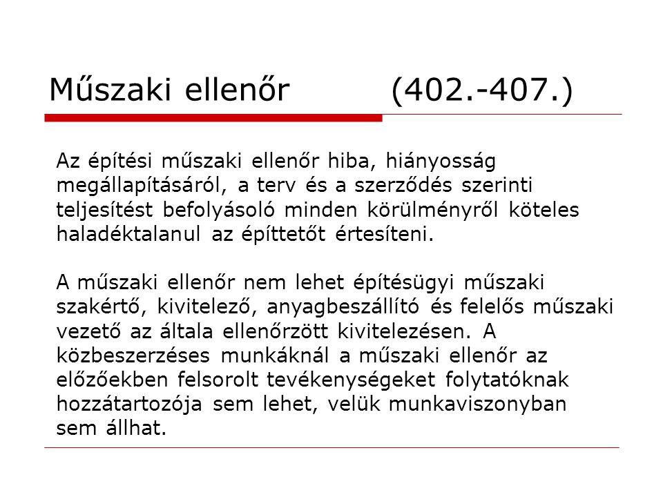 Műszaki ellenőr (402.-407.)