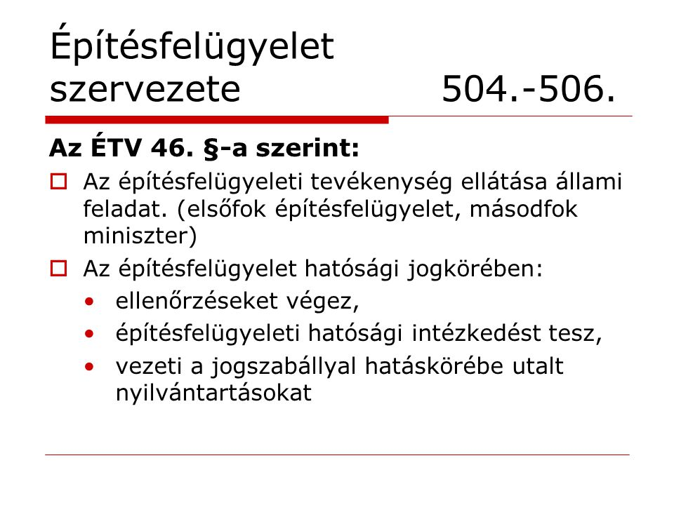 Építésfelügyelet szervezete 504.-506.