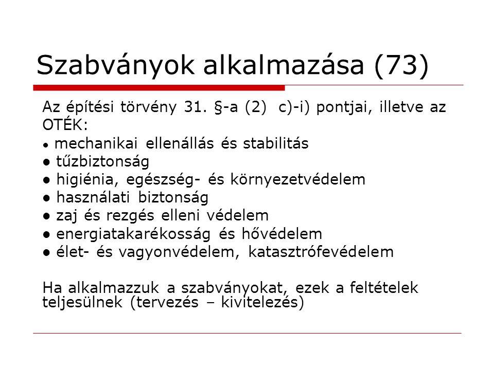 Szabványok alkalmazása (73)