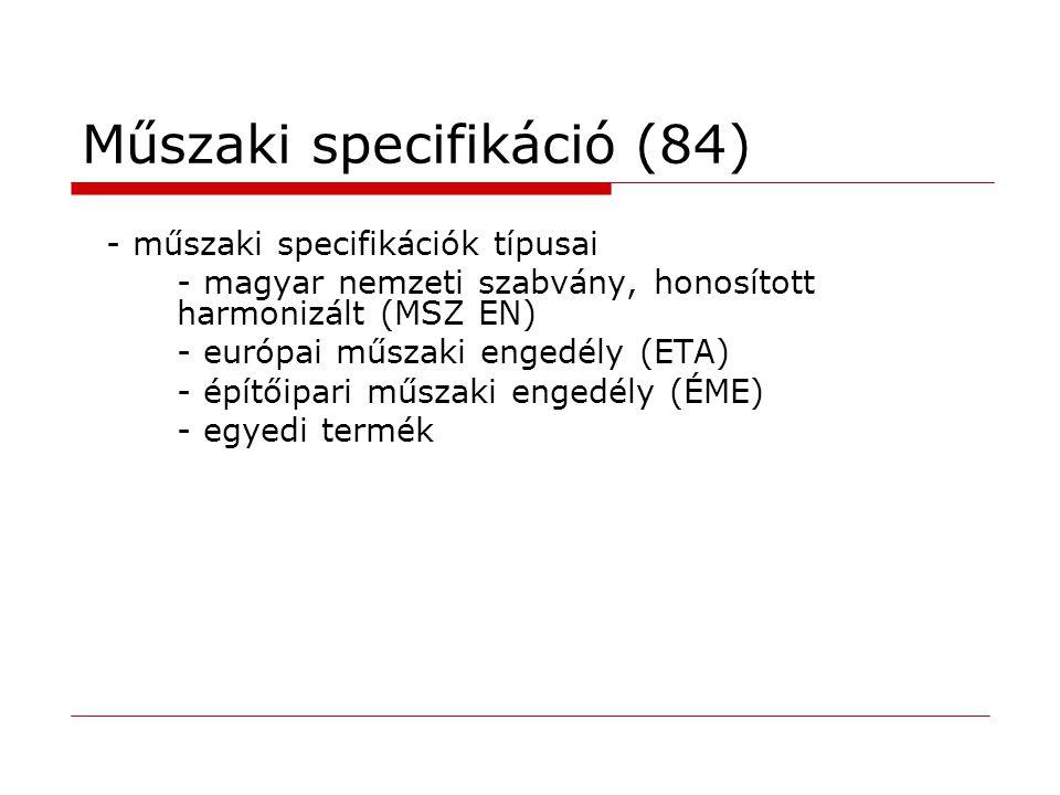 Műszaki specifikáció (84)