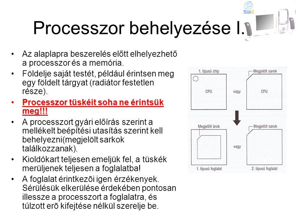Processzor behelyezése I.