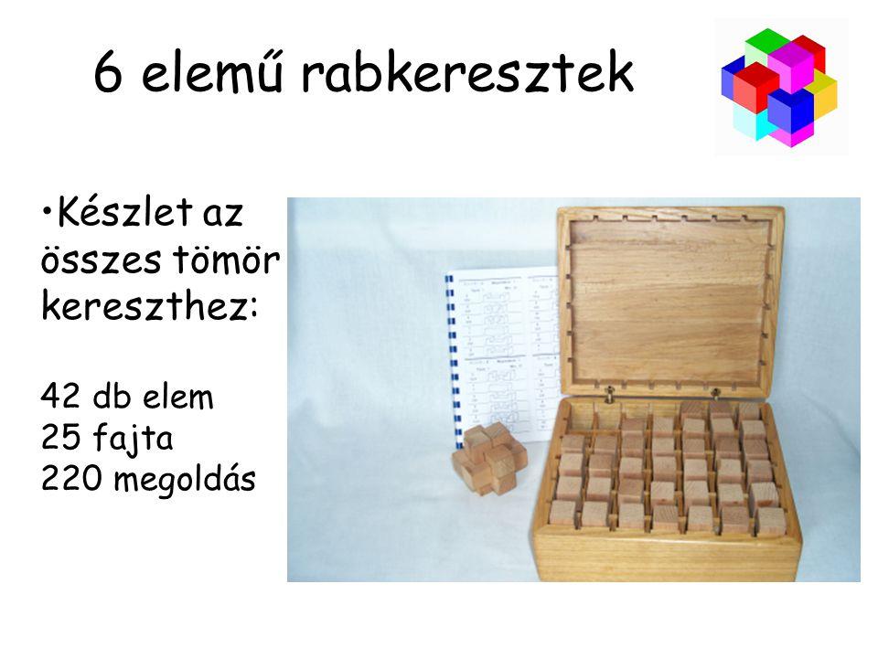 6 elemű rabkeresztek Készlet az összes tömör kereszthez: 42 db elem 25 fajta 220 megoldás