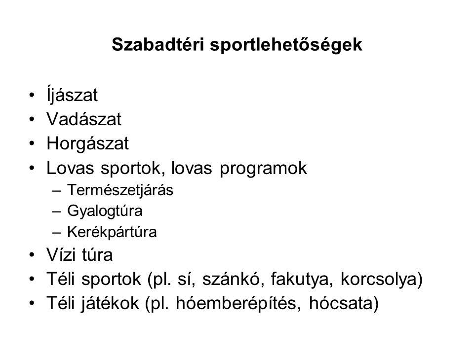 Szabadtéri sportlehetőségek