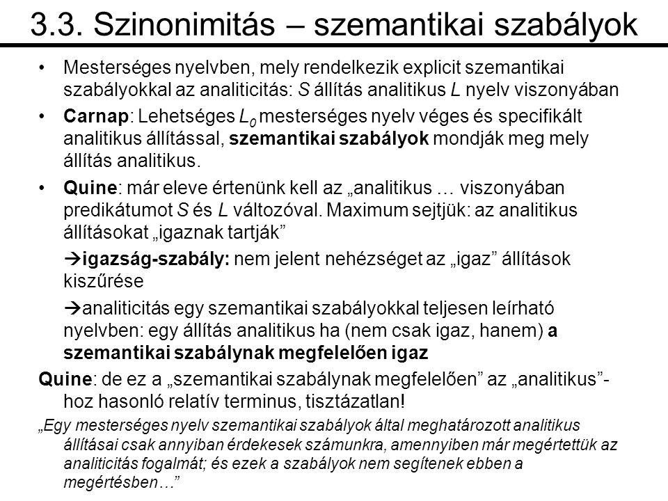 3.3. Szinonimitás – szemantikai szabályok