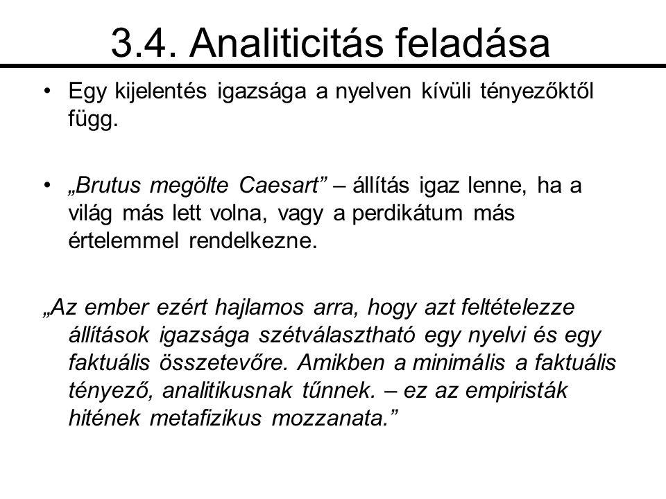 3.4. Analiticitás feladása