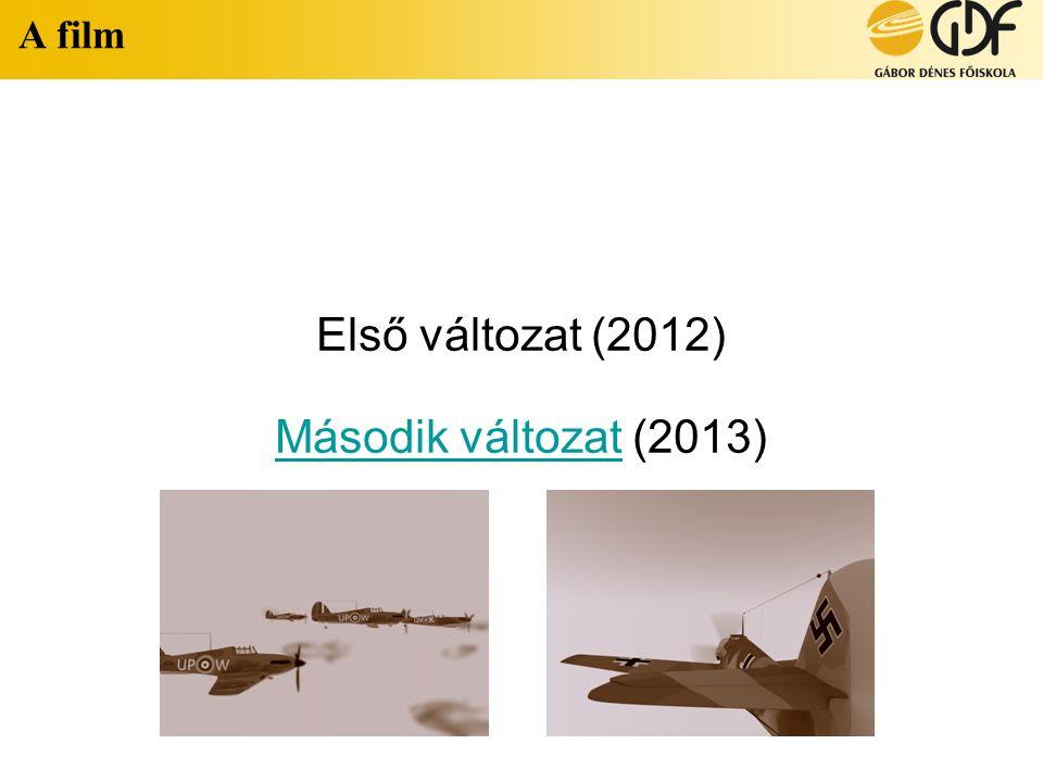 Első változat (2012) Második változat (2013)