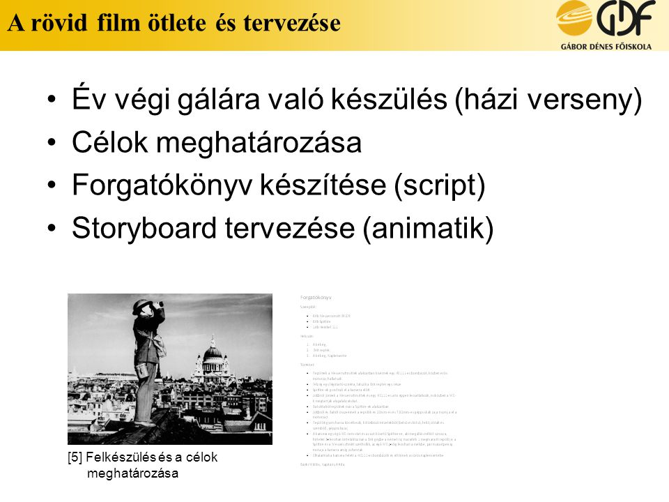 A rövid film ötlete és tervezése