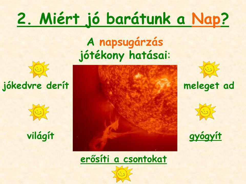 A napsugárzás jótékony hatásai: