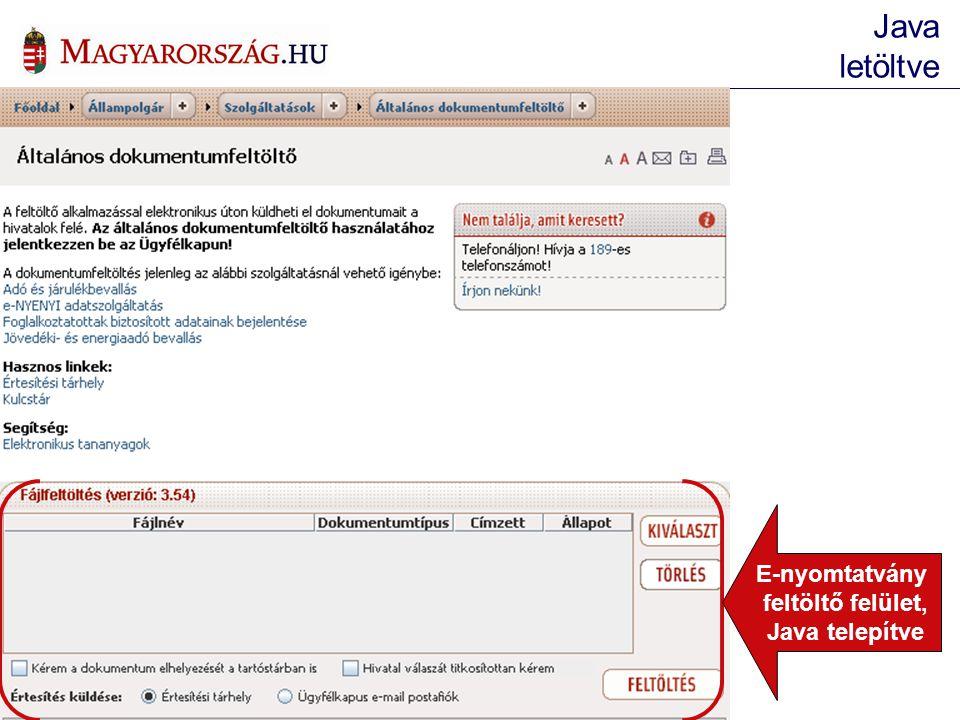 Java letöltve E-nyomtatvány feltöltő felület, Java telepítve