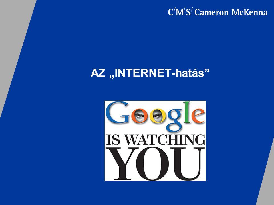 """AZ """"INTERNET-hatás"""