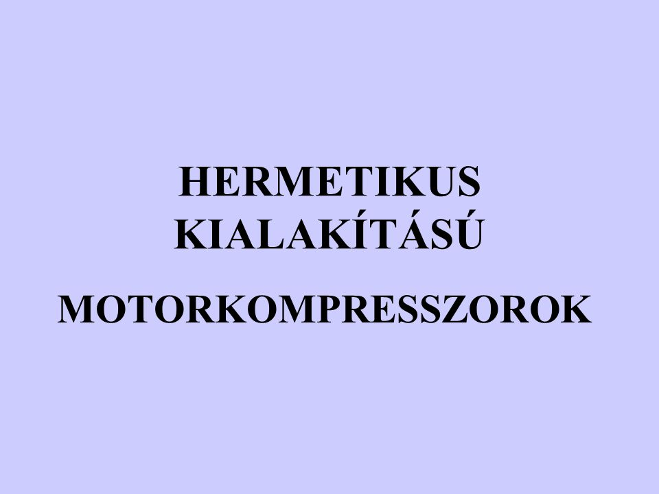 HERMETIKUS KIALAKÍTÁSÚ
