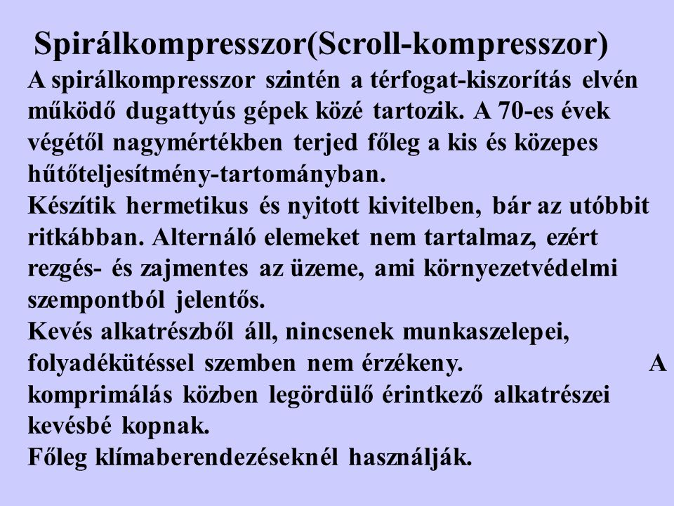 Spirálkompresszor(Scroll-kompresszor)