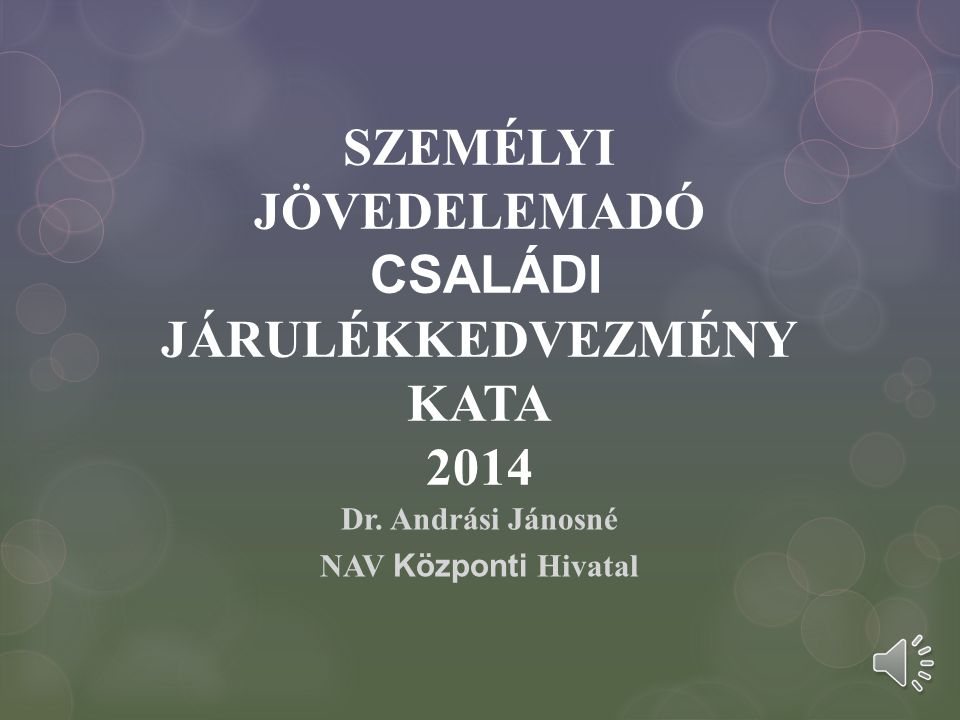 SZEMÉLYI JÖVEDELEMADÓ CSALÁDI JÁRULÉKKEDVEZMÉNY KATA 2014