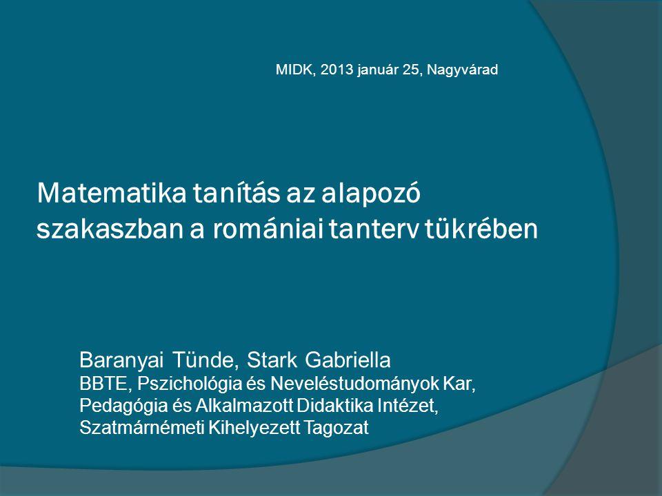 Matematika tanítás az alapozó szakaszban a romániai tanterv tükrében