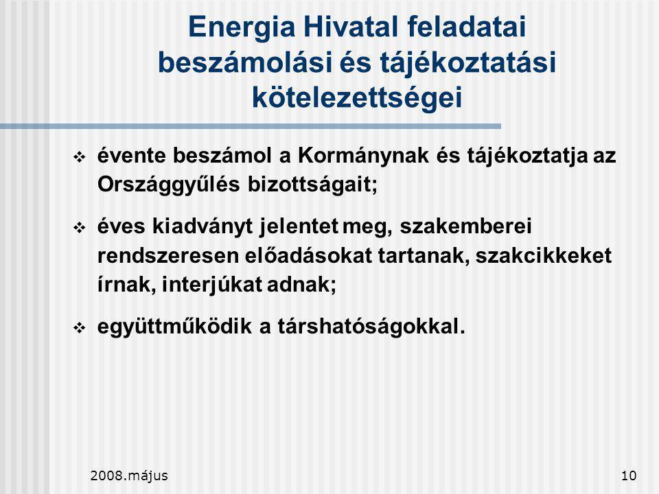 Energia Hivatal feladatai beszámolási és tájékoztatási kötelezettségei
