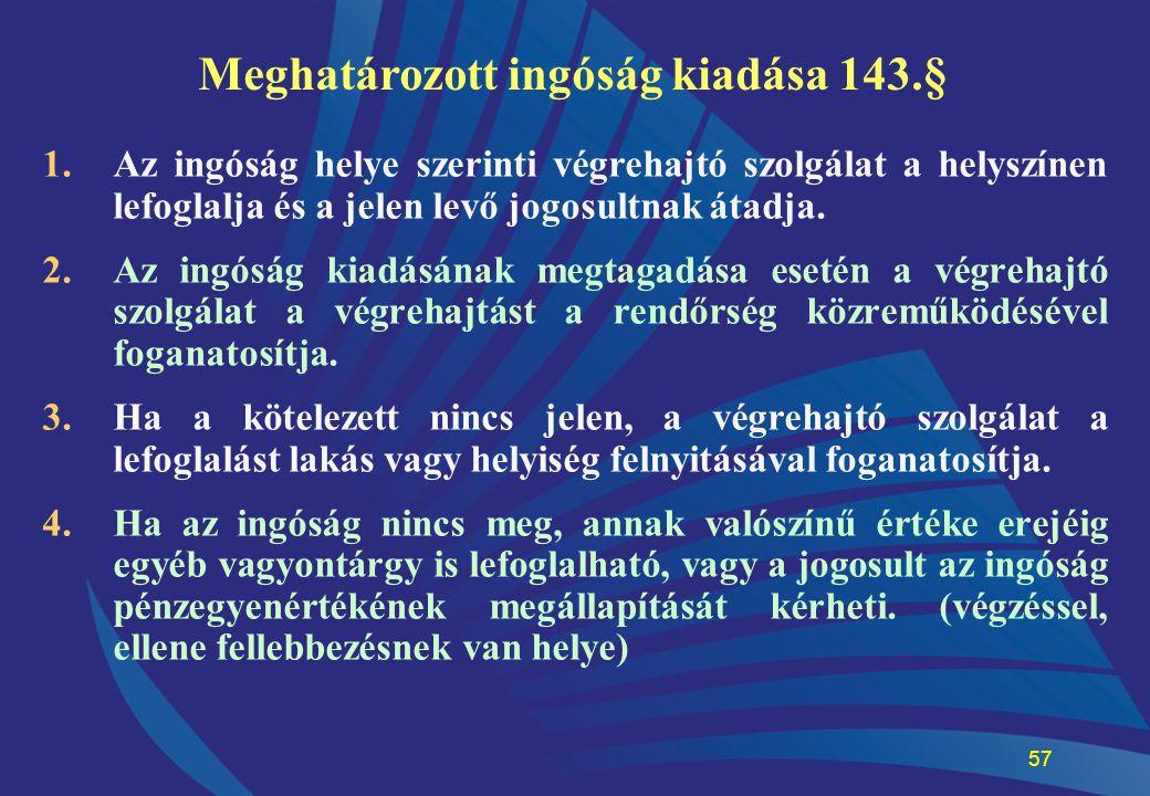 Meghatározott ingóság kiadása 143.§