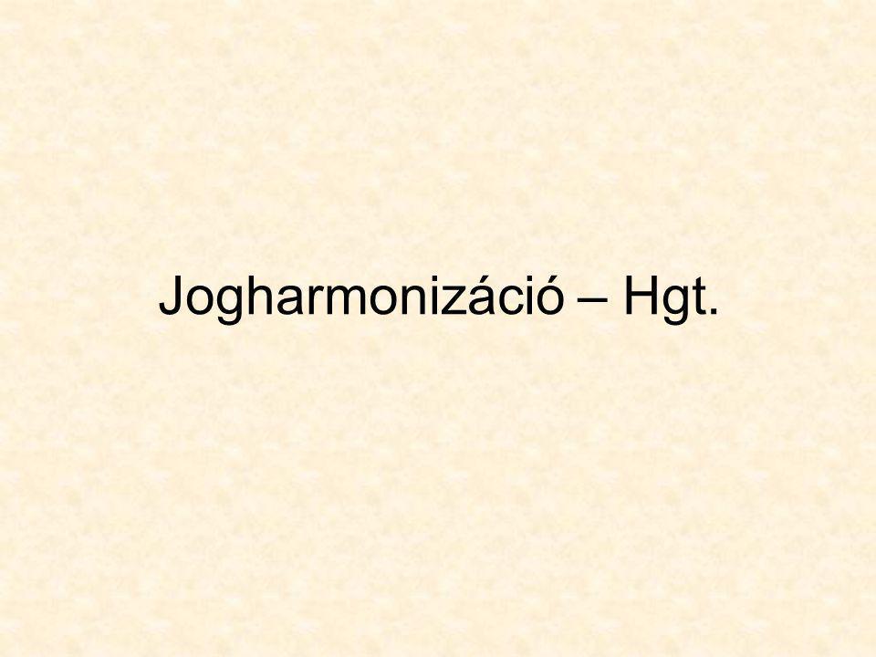 Jogharmonizáció – Hgt.