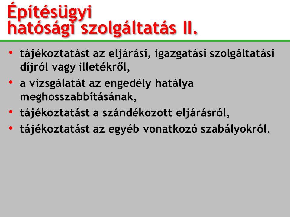 Építésügyi hatósági szolgáltatás II.
