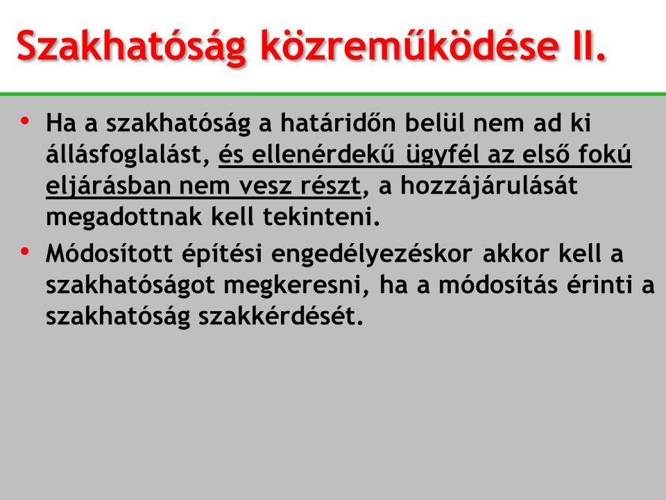 Szakhatóság közreműködése II.